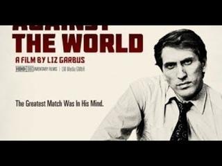 Bobby Fischer  contra o mundo - Legendado