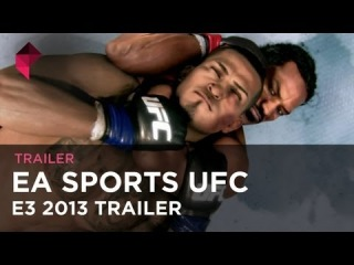 EA Sports UFC - E3 2013 trailer