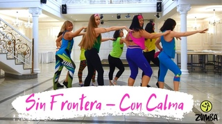 Sin Frontera - Con Calma (Salsa Version)  / ZUMBA FITNESS CHOREO / JUKKYYY