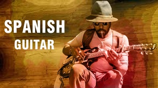 Best Of Spanish Guitar: Mambo - Rumba - Tango - Relaxation Latin Music Hits -Beautiful Spanish Music