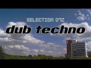Dub Techno    Selection 072    Surface I