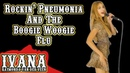 Rockin Pneumonia And The Boogie Woogie Flu Official Music Video Cover by Ivana 4k