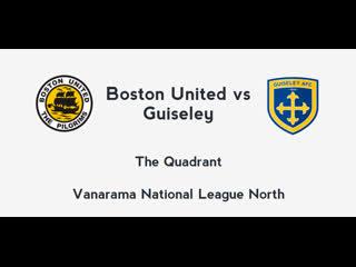 Бостон Юнайтед - Гайзли | Северная Национальная Лига - 2 тур