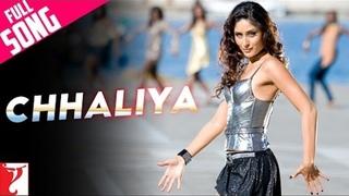 Chhaliya - Full Song - Tashan