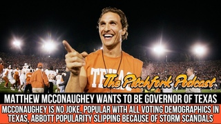 Matthew McConaughey Wants To Be GOVERNOR OF TEXAS, Abbott Re-Election Bid In Trouble!