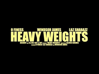O Finess & Windsor James - Heavy Weights Feat. Laz Shabazz (Official Video)