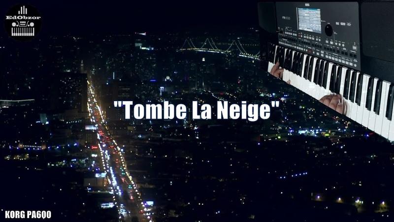 Tombe la neige Саундтрек к к ф И падает снег KORG PA600