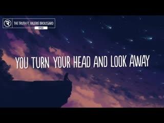 Kygo - The Truth (Lyrics) ft. Valerie Broussard