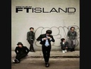 F.T. Island - Missing You