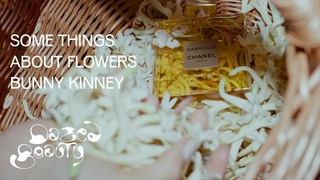 Somethings About Flowers