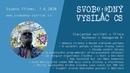 SVCS 2020 06 07 Studio Třinec – Rozhovor s Vedagorem 9