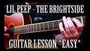 How to Play The Brightside by Lil Peep on Guitar *EASY*