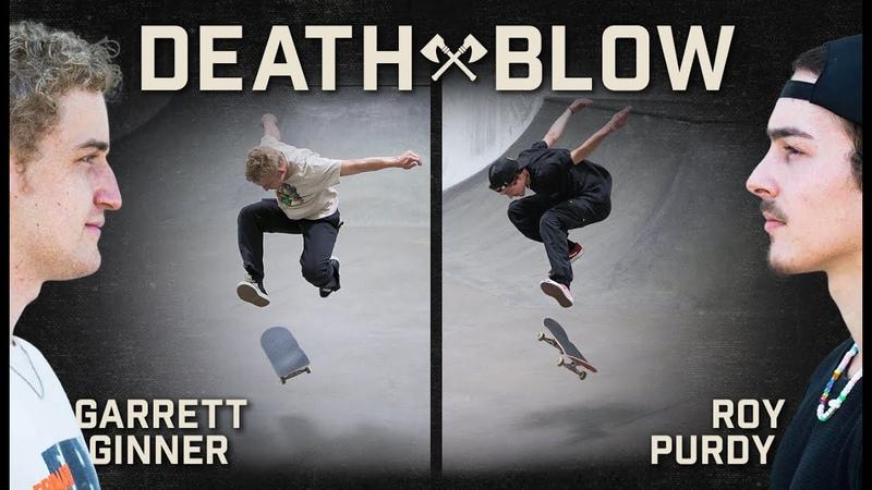 Roy Purdy's Double Heelflip Vs Garrett Ginner's Late Tre Flip DEATH BLOW