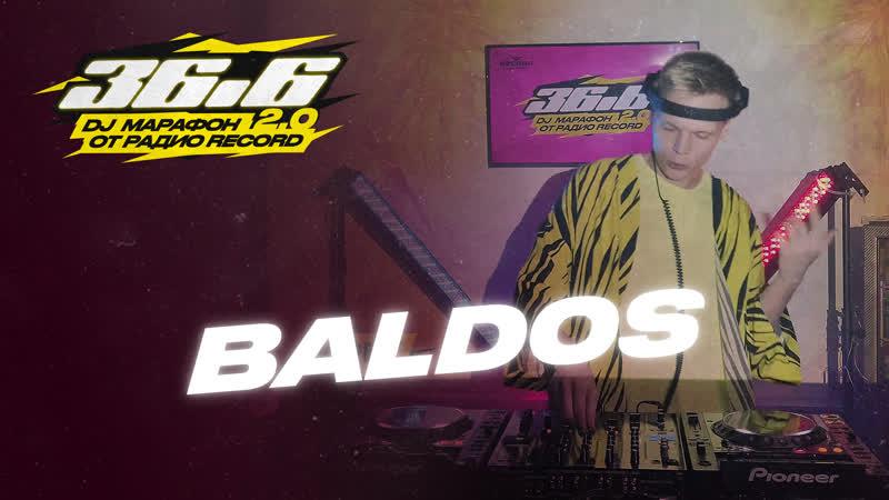 BALDOS DJ Марафон 36 6 2 0 от Радио Record