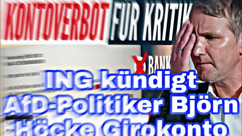 ING kündigt AfD Politiker Björn Höcke Girokonto