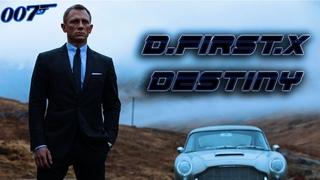 - Destiny (ft. James Bond)