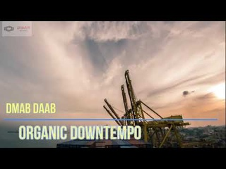 dMab daab Dj Set Organic House Downtempo 2021/5