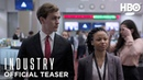 Industry Official Teaser HBO