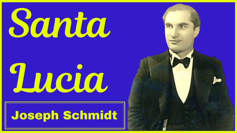 Joseph Schmidt Tenor singt Santa Lucia 1934 Film hohes H