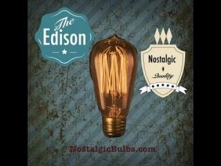 Взгляд на Ретро-Лампочки Эдисона