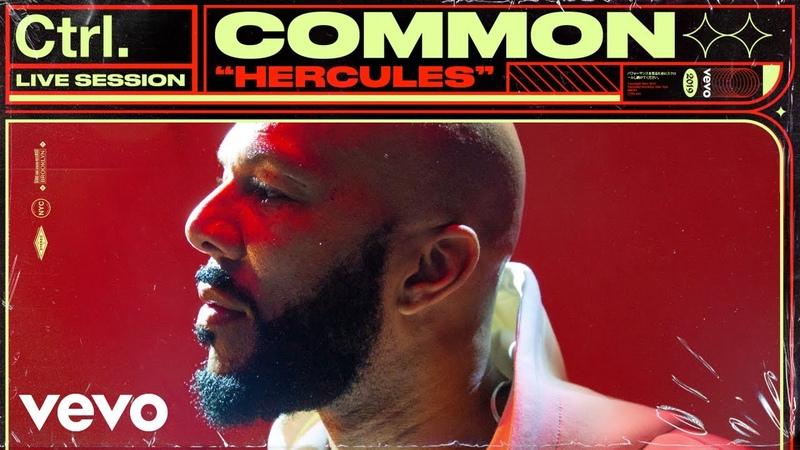 Common - Hercules Live Session | Vevo Ctrl