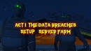 GTA 5 Online ACT I The Data Breaches Setup Server Farm