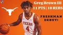 Greg Brown III Texas Longhorns Debut vs UT Rio Grande Valley Vaqueros | 11 PTS 10 REBS POSTER DUNK