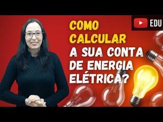 Cálculo do Consumo de Energia Elétrica - ONEE - Olímpiada Nacional de  Eficiência Energética