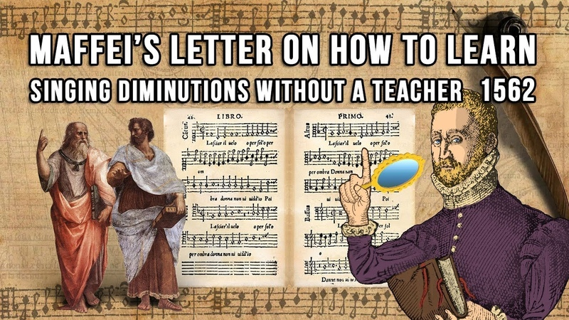 Maffei's letter on learning how to sing diminutions without a teacher 1562