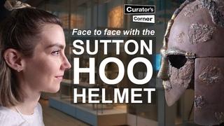 Шлем из Саттон-Ху   Curator's Corner