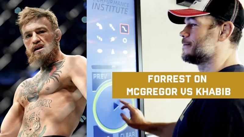 MCGREGOR VS KHABIB - FORREST GRIFFIN BREAKDOWN - UFCPI