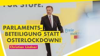 Jetzt #LIVE: Christian Lindner zum #Osterlockdown und der aktuellen politischen Lage