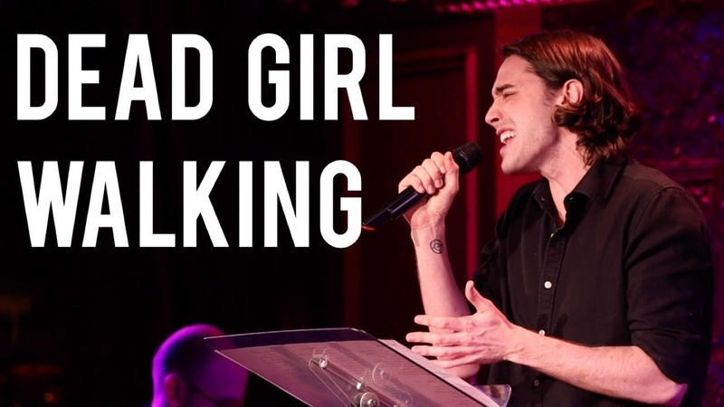 Ryan McCartan Dead Girl Walking @ 54 Below