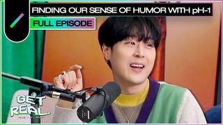 Обретаем чувство юмора с pH-1 | Get Real Ep. #43