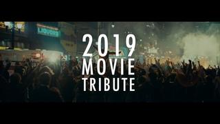 MOVIE TRIBUTE 2019