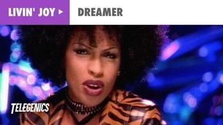 Livin' Joy - Dreamer (Official Music Video)