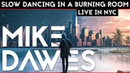 Mike Dawes - Slow Dancing in a Burning Room (John Mayer) (Shows and Distancing: Live in the USA)