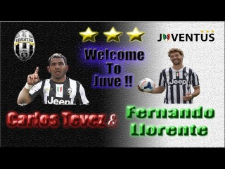 Carlos Tevez & Fernando Llorente | Welcome To Juve !! ||HD||