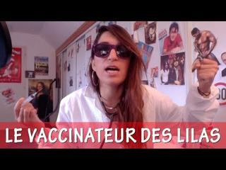 Le vaccinateur des Lilas