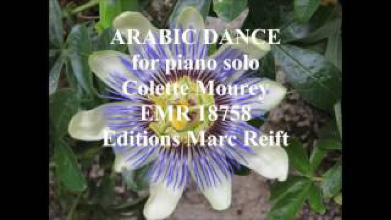 Arabic Dance for piano solo Colette Mourey EMR 18758 Editions Marc Reift