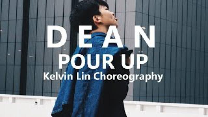 Pour Up (풀어) - Dean (ft. ZICO) Kelvin Lin (@gytuan) Choreography