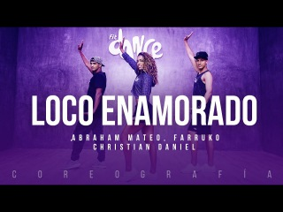 Loco Enamorado - Abraham Mateo, Farruko, Christian Daniel   FitDance Life (Coreografía) Dance Video