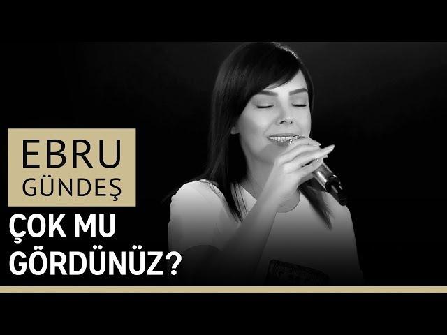 Ebru Gündeş - Çok Mu Gördünüz (Canlı Performans)