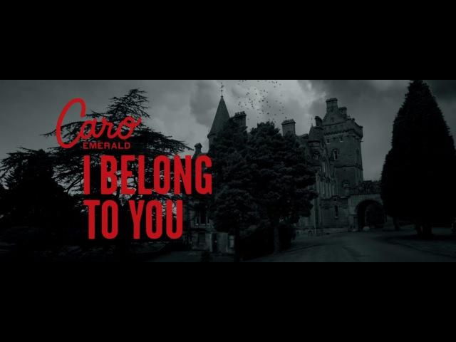 Caro Emerald I Belong To You Official Video