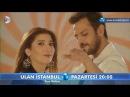 Ulan İstanbul 15 Bölüm 2 Fragmanı Tarzımsın Farzımsın