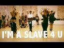 Britney Spears I'm A Slave 4 U Choreography by @BrianFriedman Wade Robson