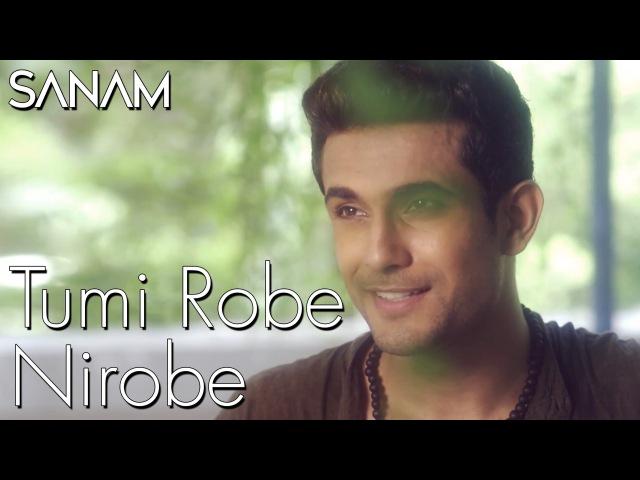 Sanam Tumi Robe Nirobe Rabindra Sangeet