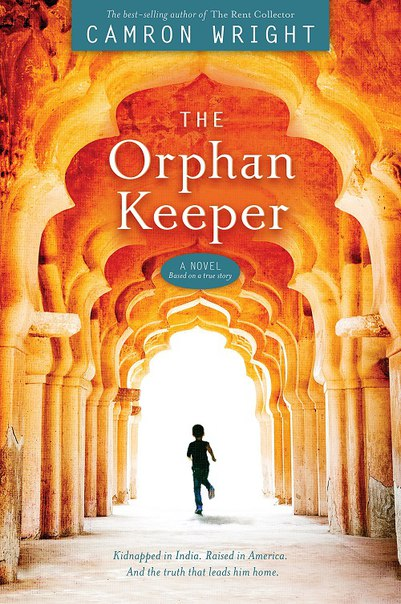 Camron Wright - The Orphan Keeper