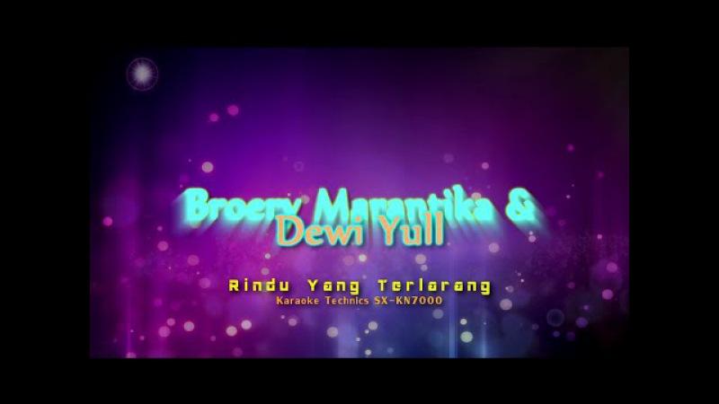 Broery Marantika Dewi Yull Rindu Yang Terlarang Karaoke Technics SX KN7000