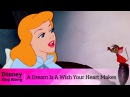 Cinderella   A Dream Is A Wish Your Heart Makes   Lyric Video   Disney Sing Along